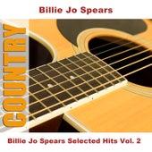 Billie Jo Spears Selected Hits Vol. 2 by Billie Jo Spears