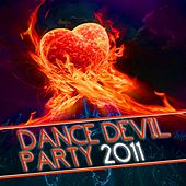 Play & Download Dance Devil Party 2011 by Various Artists | Napster