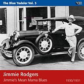 Jimmie's Mean Mama Blues by Jimmie Rodgers