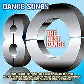Play & Download Dance Songs 80 (The Best Dance) by Various Artists | Napster