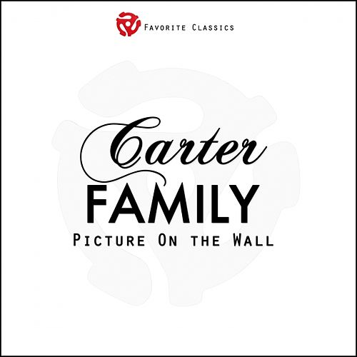Play & Download Picture On the Wall by The Carter Family | Napster
