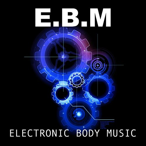 Play & Download EBM Beats, Vol. 7 by Various Artists | Napster