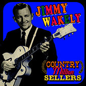 Country Million Sellers by Jimmy Wakely