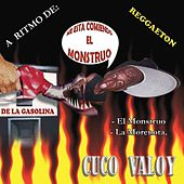 Play & Download El Monstruo De La Gasolina by Cuco Valoy | Napster