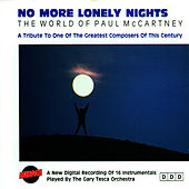 No More Lonely Nights / The World Of Paul McCartney by The Gary Tesca Orchestra