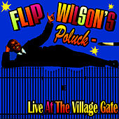 Play & Download Flip Wilson's Potluck - Live At The Village Gate by Flip Wilson | Napster