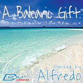 Play & Download Legends Series #1: A Balearic Gift (Mixed by Alfredo) by Various Artists | Napster