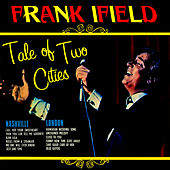 Tale Of Two Cities by Frank Ifield