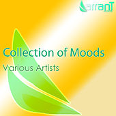 Play & Download Collection of Moods by Various Artists | Napster