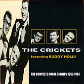 Play & Download The Complete Coral Singles 1957-1961 by The Crickets | Napster