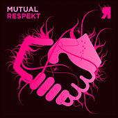 Mutual Respekt by Various Artists