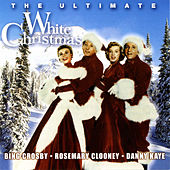 Play & Download The Ultimate White Christmas by Various Artists | Napster