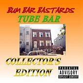 Tube Bar Collector's Edition [2-CD Set] by Bum Bar Bastards