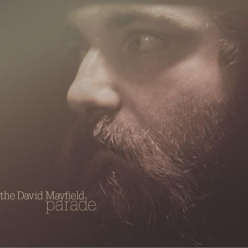 The David Mayfield Parade by The David Mayfield Parade