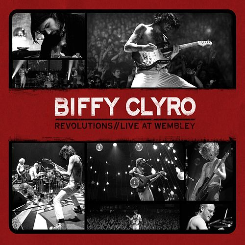 Revolutions/Live at Wembley by Biffy Clyro