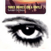 Sunset On Ibiza by Three Drives On A Vinyl