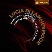 Play & Download Donizetti: Lucia di Lammermoor by Valery Gergiev | Napster