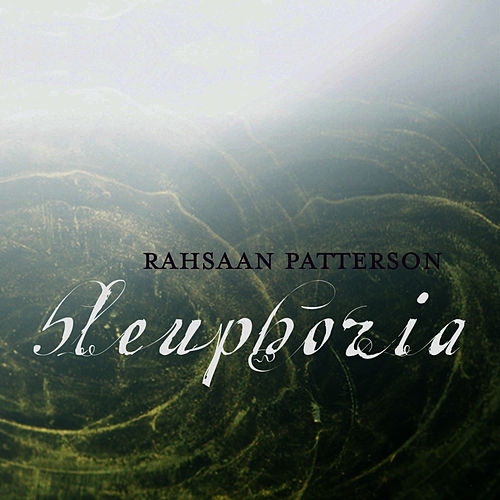 Play & Download Bleuphoria by Rahsaan Patterson | Napster