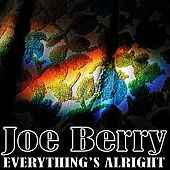 Everything's Alright by Joe Barry