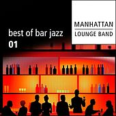 Best of Bar Jazz (Volume 1) by Manhattan Lounge Band