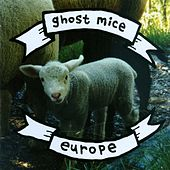 Play & Download Europe by Ghost Mice  | Napster