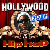 Best of Hollywood vs. Hip Hop (50 Movie & Tv Best Themes Remixed) by Various Artists