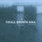 Dead Reckoning by Small Brown Bike