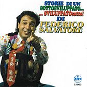 Play & Download Storie di un sottosviluppato...sviluppatosotto! by Federico Salvatore | Napster