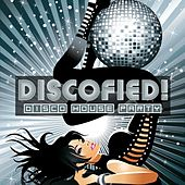 Play & Download Discofied (Disco House Party) by Various Artists | Napster