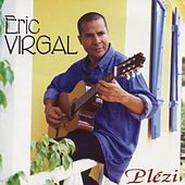 Play & Download Plézi by Eric Virgal | Napster