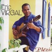 Plézi by Eric Virgal