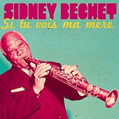 Si tu vois ma mère (From the Movie 'Midnight in Paris') by Sidney Bechet