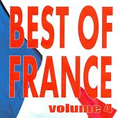 Play & Download Best of France, Vol. 4 by Various Artists | Napster
