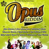 Opus Riddim von Various Artists