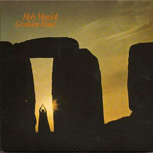 Play & Download Holy Magick by Graham Bond | Napster