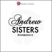 Play & Download Rhumboogie by The Andrew Sisters | Napster