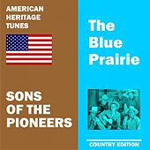 Play & Download Blue Prairie by The Sons of the Pioneers | Napster