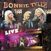 Play & Download Bonnie Tyler Live by Bonnie Tyler | Napster