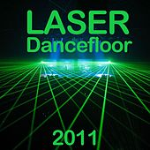 Laser Dancefloor 2011 by Various Artists