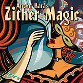 Zither Magic by Anton Karas
