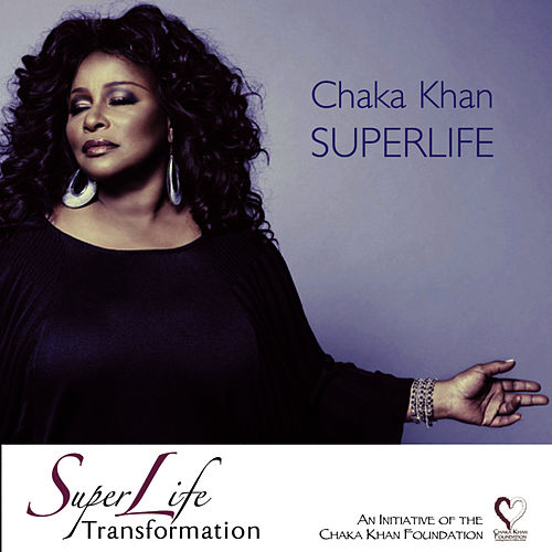 Play & Download Superlife by Chaka Khan | Napster