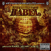 Play & Download The Lost Children of Babylon & DJ Fu Presents: The Tower of Babel Mixtape by Various Artists | Napster