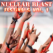 Play & Download Nuclear Blast Festivals Vol. 1 by Various Artists | Napster