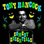 Comedy Essentials by Tony Hancock