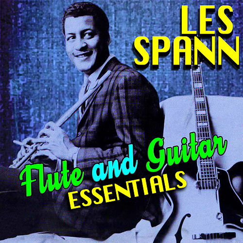 Flute & Guitar Essentials by Les Spann