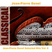 Jean-Pierre Danel Selected Hits Vol. 6 by Jean-Pierre Danel