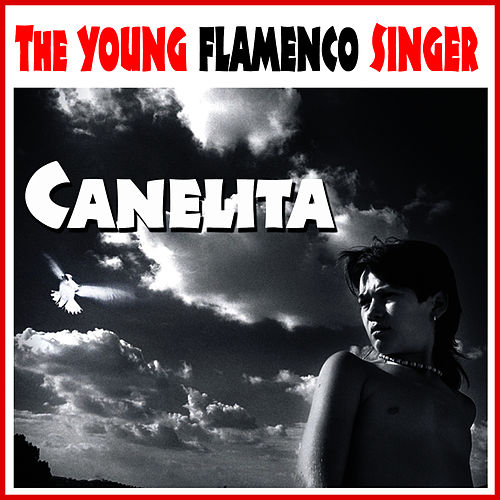 The Young Flamenco Singer. Canelita by Canelita