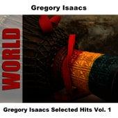 Gregory Isaacs Selected Hits Vol. 1 by Gregory Isaacs