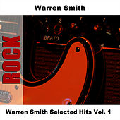 Play & Download Warren Smith Selected Hits Vol. 1 by Warren Smith | Napster