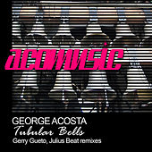 Tubular Bells by George Acosta
